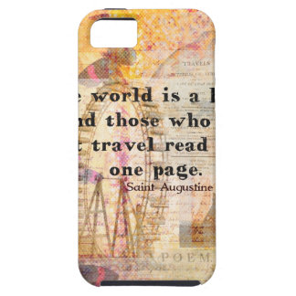 The world is a book and those who do not travel iPhone 5 cases