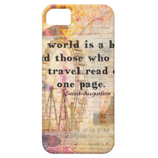 The world is a book and those who do not travel iPhone 5 cover