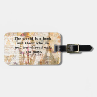 The world is a book and those who do not travel luggage tag