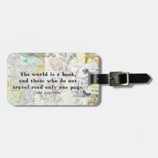 The world is a book TRAVEL QUOTE Luggage Tag
