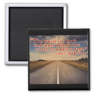 'The world is a book...' Travel Quote Magnet