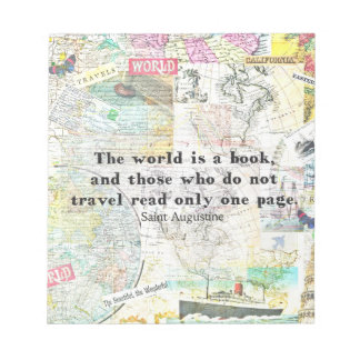 The world is a book TRAVEL QUOTE Notepad