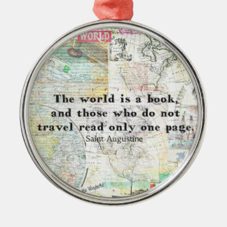 The world is a book TRAVEL QUOTE Silver-Colored Round Ornament