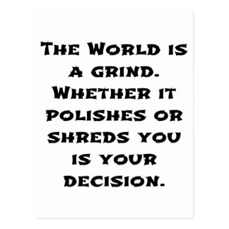 The World Is A Grind Postcard