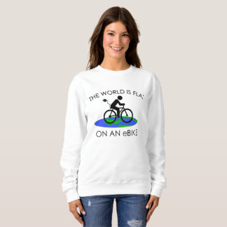 """The world is flat"" sweatshirts for women"