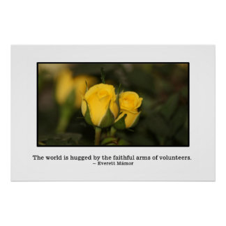 The world is hugged by volunteers poster