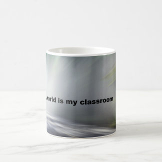 The World is my Classroom - Mug