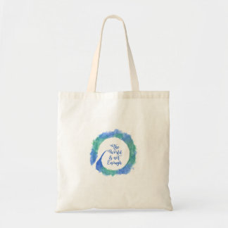 The World is not Enough (Blue and Green) Tote Bag