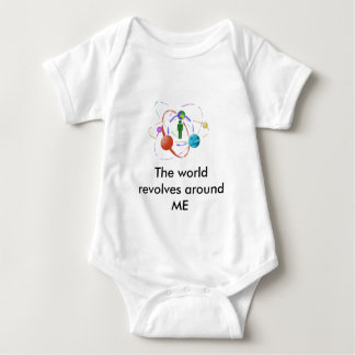 The world revolves around ME Baby Bodysuit