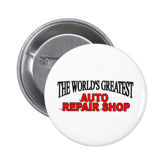 The World s Greatest Auto Repair Shop Buttons
