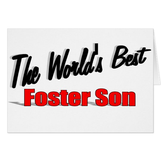The World's Best Foster Son Card