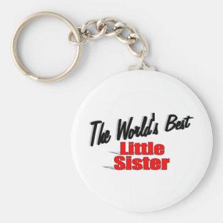 The World's Best Little Sister Keychain
