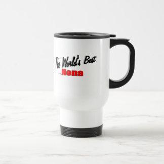 The World's Best Nona Travel Mug