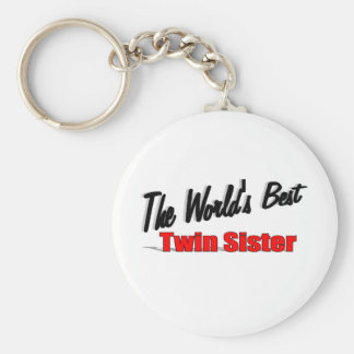 The World's Best Twin Sister Keychain