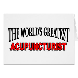 The World's Greatest Acupuncturist Card