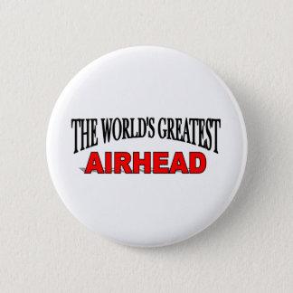 The World's Greatest Airhead 2 Inch Round Button