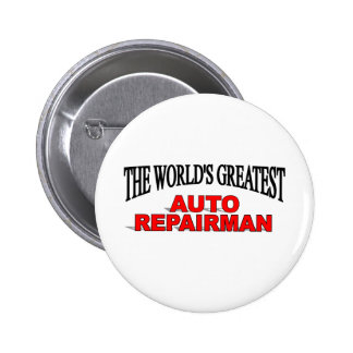 The World's Greatest Auto Repairman 2 Inch Round Button