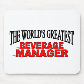 The World's Greatest Beverage Manager Mouse Pad