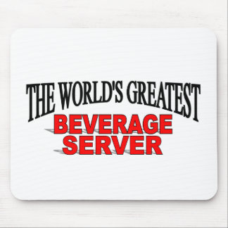 The World's Greatest Beverage Server Mouse Mats