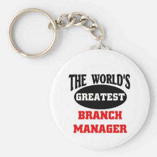 The world's greatest branch manager keychain