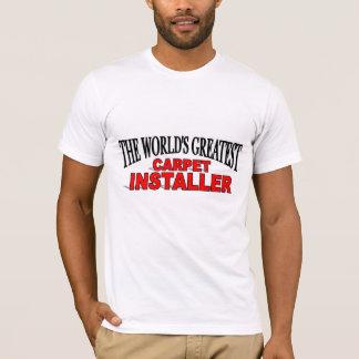 The World's Greatest Carpet Installer T-Shirt