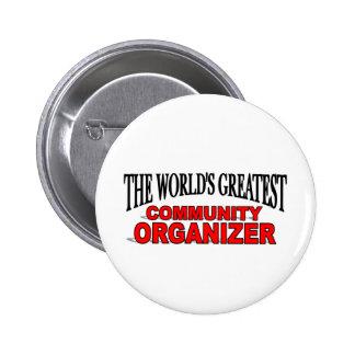 The World's Greatest Community Organizer 2 Inch Round Button