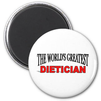 The World's Greatest Dietician 2 Inch Round Magnet