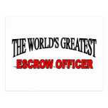 The World's Greatest Escrow Officer Post Card