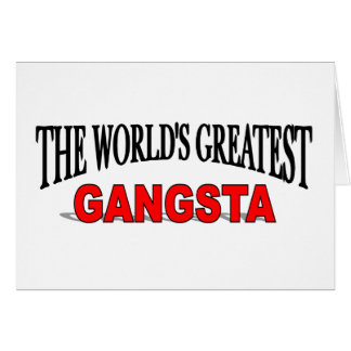 The World's Greatest Gangsta Card