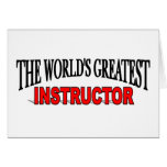The World's Greatest Instructor Greeting Card