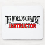 The World's Greatest Instructor Mouse Pad