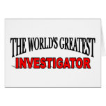 The World's Greatest Investigator Greeting Card