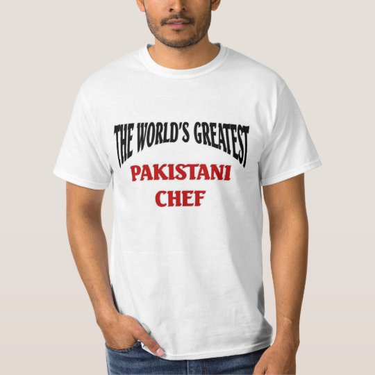 The World's Greatest Pakistani Chef T-Shirt