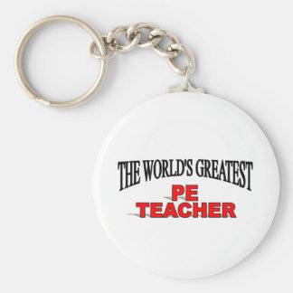 The World's Greatest PE Teacher Basic Round Button Keychain