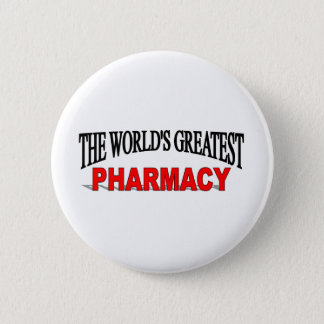The World's Greatest Pharmacy 2 Inch Round Button
