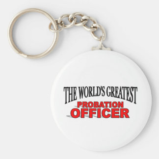 The World's Greatest Probation Officer Keychain