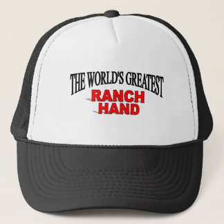 The World's Greatest Ranch Hand Trucker Hat
