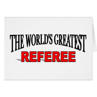 The World's Greatest Referee Card