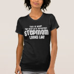 the worlds greatest stepmom looks like t-shirt