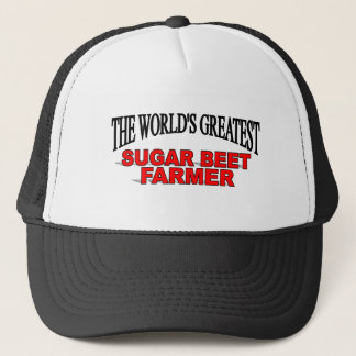 The World's Greatest Sugar Beet Farmer Trucker Hat