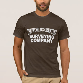The World's Greatest Surveying Company T-Shirt