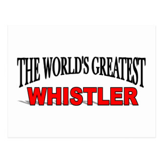 The World's Greatest Whistler Postcard