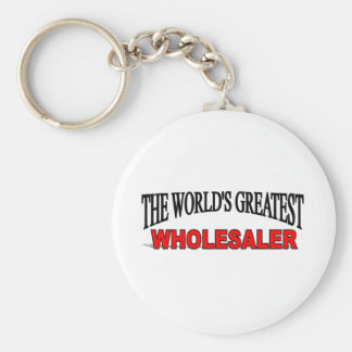The World's Greatest Wholesaler Key Chains