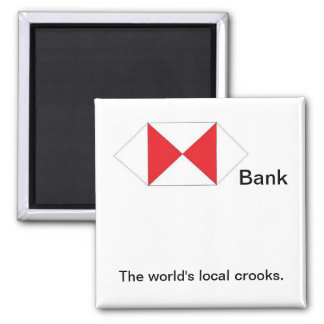 The World's Local Crooks. Square Magnet