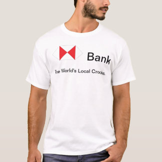 The World's Local Crooks. T-Shirt