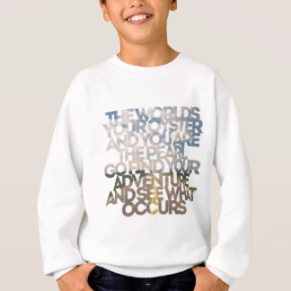 The World's Your Oyster Sweatshirt