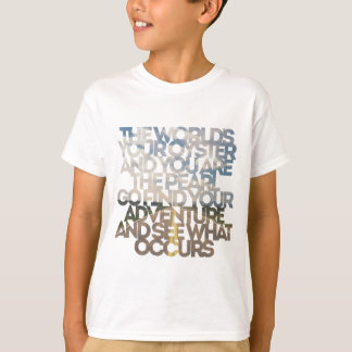 The World's Your Oyster T-Shirt
