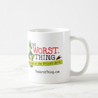 The Worst Thing Coffee Mug