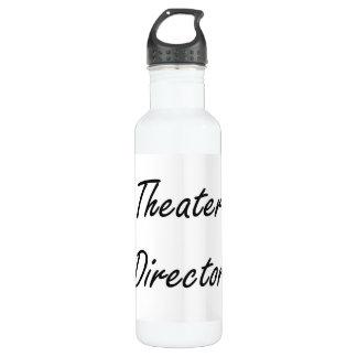 Theater Director Artistic Job Design 710 Ml Water Bottle