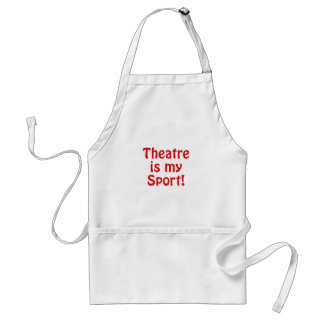 Theatre is my Sport Standard Apron